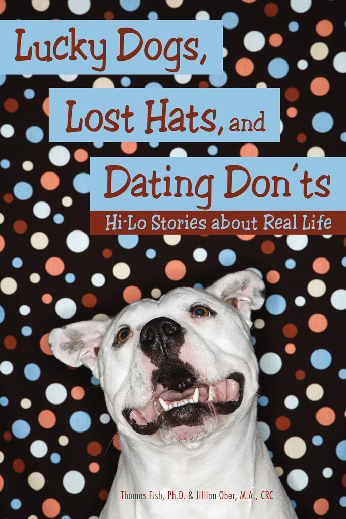 Lucky Dogs, Lost Hats, and Dating Don´ts als eB...