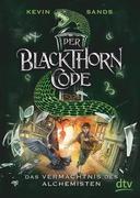 Der Blackthorn-Code 01. Das Vermächtnis des Alchemisten