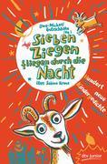 Sieben Ziegen fliegen durch die Nacht Hundert neue Kindergedichte