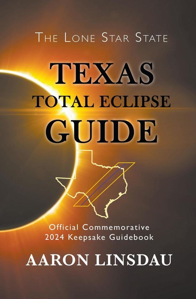 Texas Total Eclipse Guide als eBook Download vo...