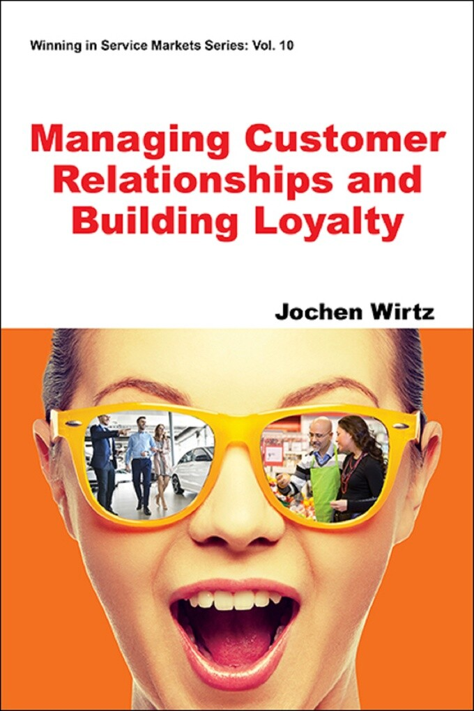 Managing Customer Relationships and Building Lo...