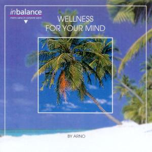 Wellness For Your Mind