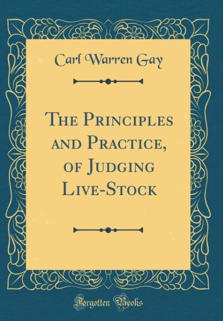 The Principles and Practice, of Judging Live-St...