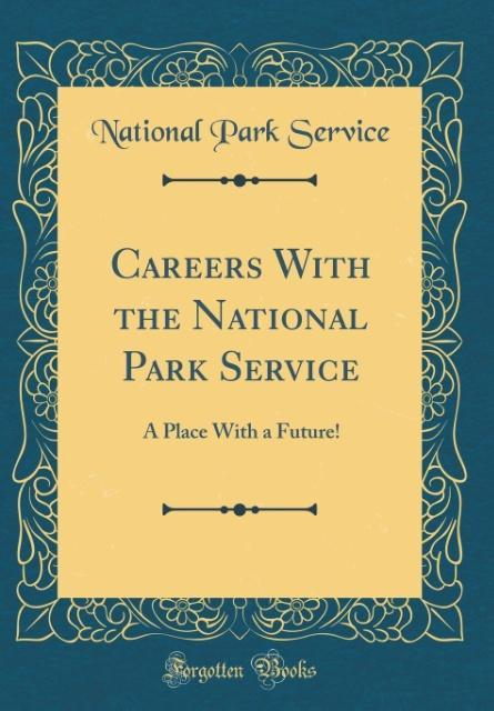 Careers With the National Park Service als Buch...