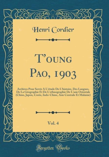 T´oung Pao, 1903, Vol. 4 als Buch von Henri Cor...