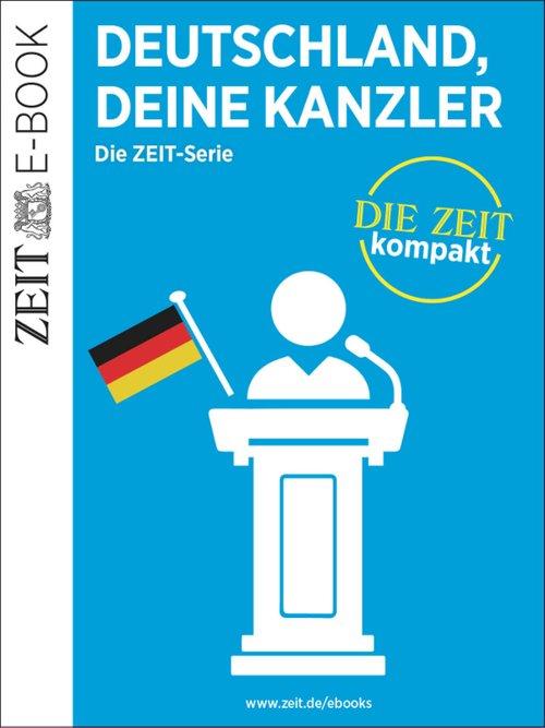 Deutschland, deine Kanzler als eBook epub