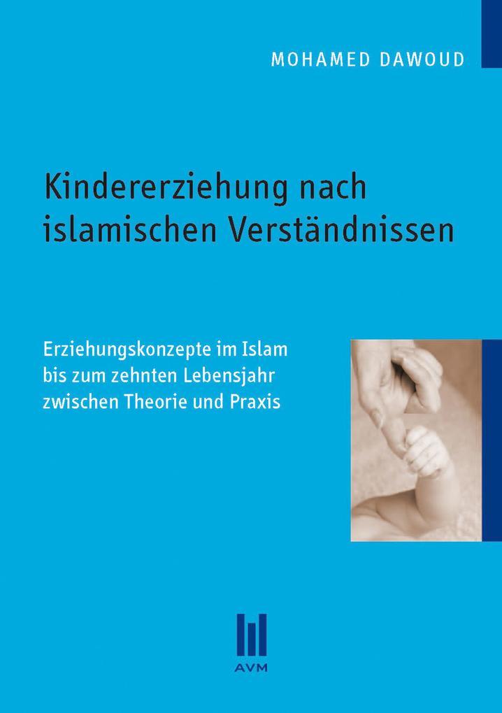 Kindererziehung nach islamischen Verständnissen...