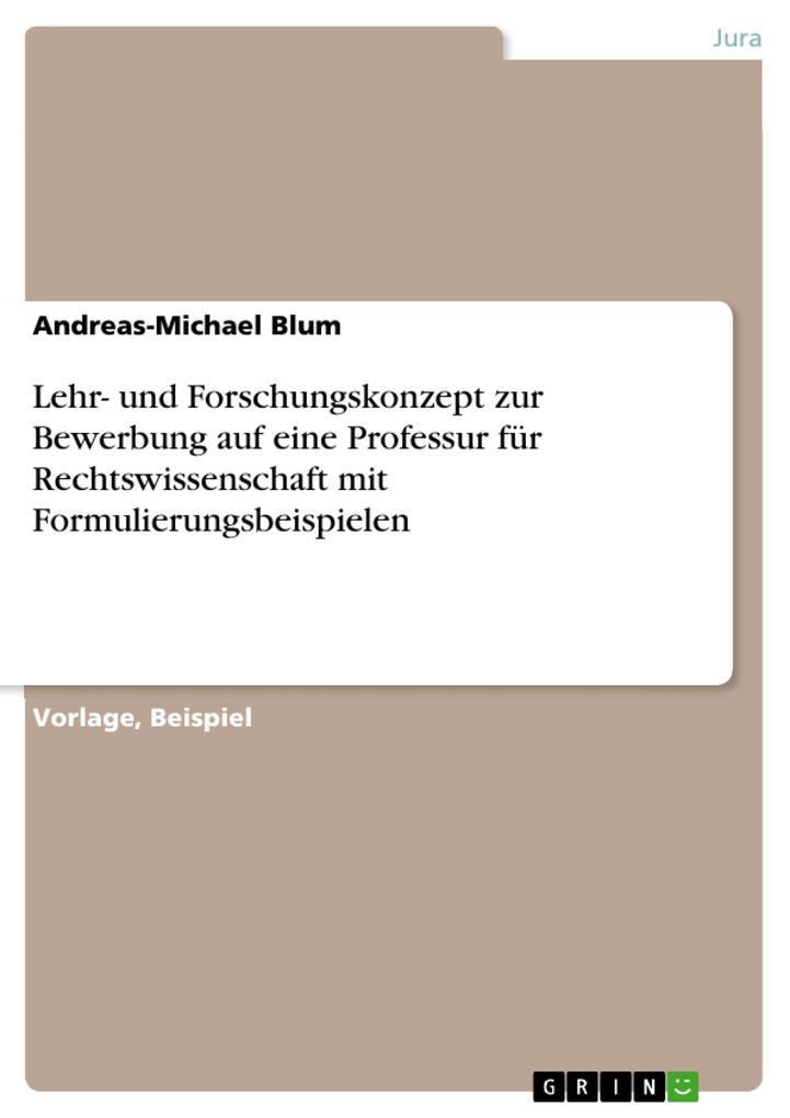 Lehr- und Forschungskonzept zur Bewerbung auf e...