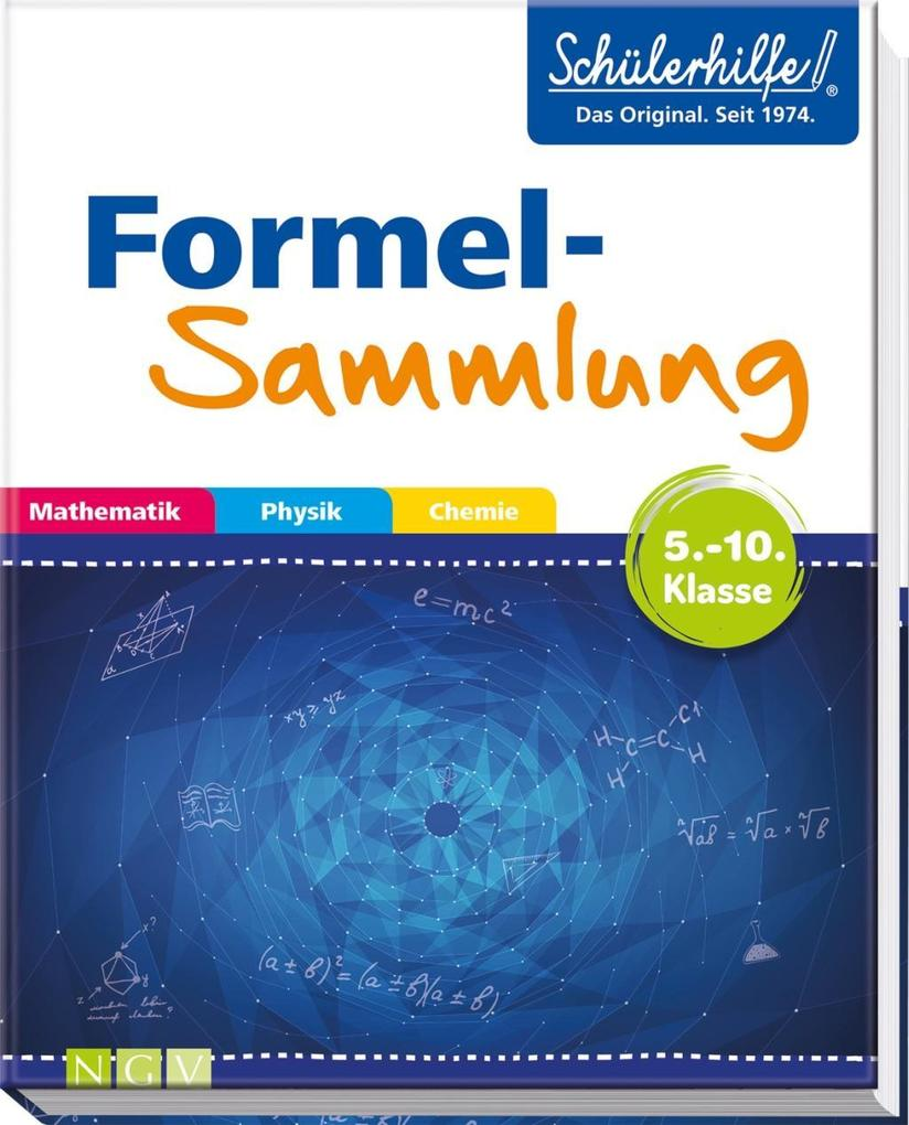 Formelsammlung Mathematik, Physik, Chemie als B...