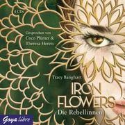 Iron Flowers. Die Rebellinnen