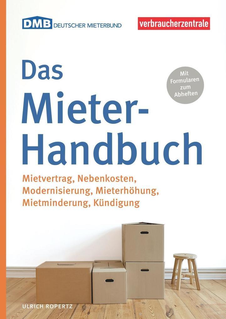 das mieter handbuch buch ulrich ropertz deutscher mieterbund dmb. Black Bedroom Furniture Sets. Home Design Ideas