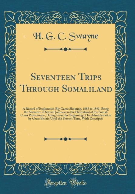 Seventeen Trips Through Somaliland als Buch von...
