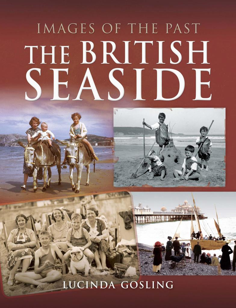 Images of the Past: The British Seaside als eBo...