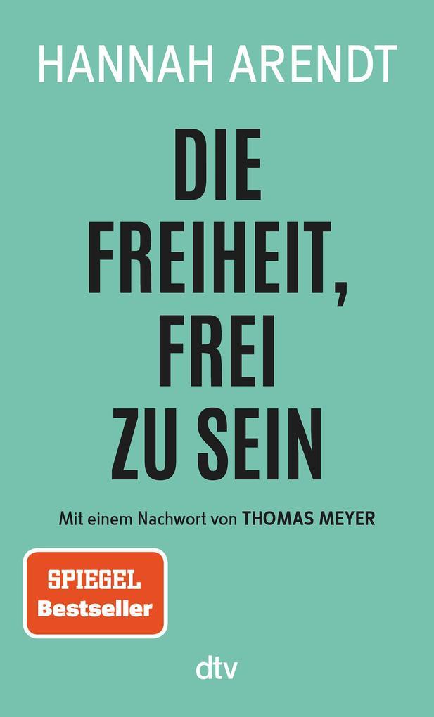 Die Freiheit, frei zu sein als eBook