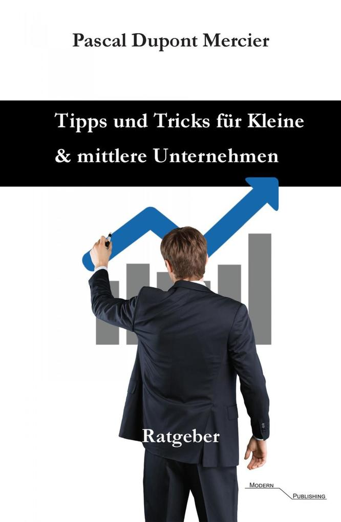 Tipps und Tricks für Kleine und mittlere Unternehmen als eBook epub