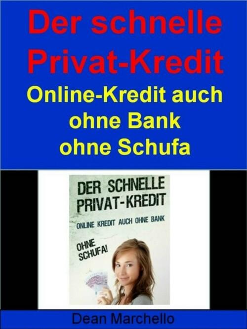 Der schnelle Privat-Kredit - Ohne Schufa - Für ...