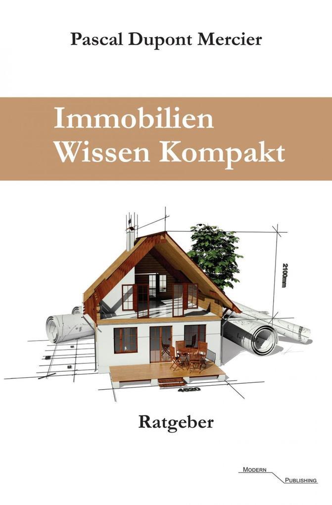 Immobilien Wissen Kompakt als eBook Download vo...