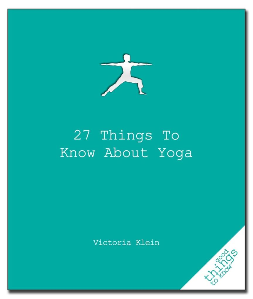 27 Things to Know About Yoga als eBook Download...