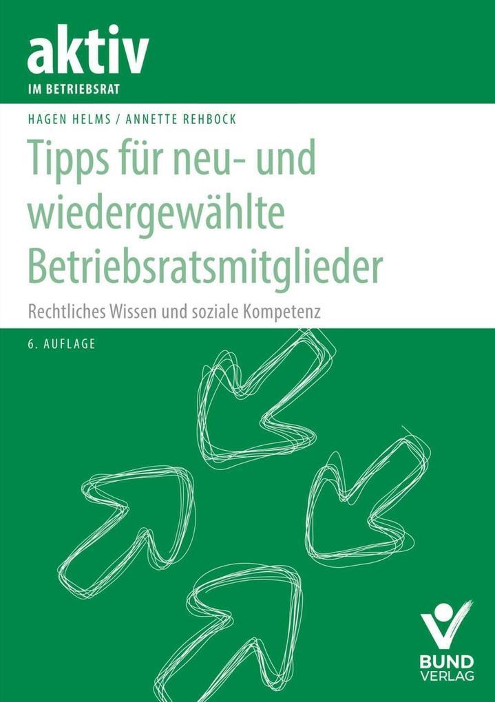 Tipps für neu- und wiedergewählte Betriebsratsm...