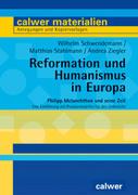 Reformation und Humanismus in Europa