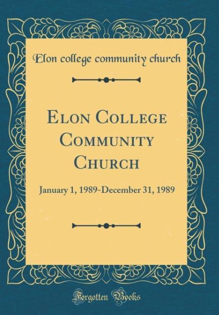 Elon College Community Church als Buch von Elon...