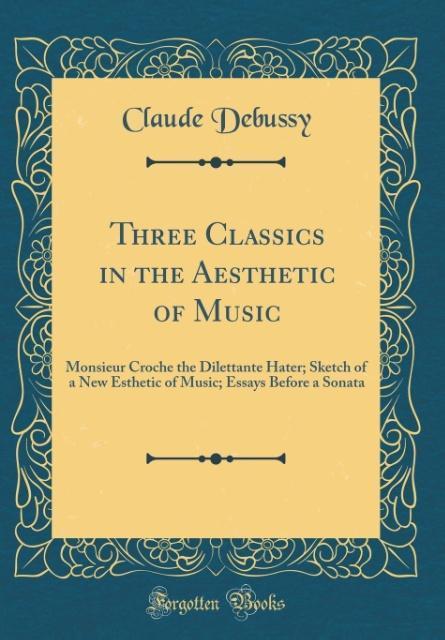 Three Classics in the Aesthetic of Music als Bu...