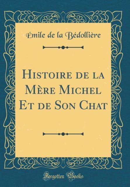 Histoire De La Mère Michel Et De Son Chat (Clas...