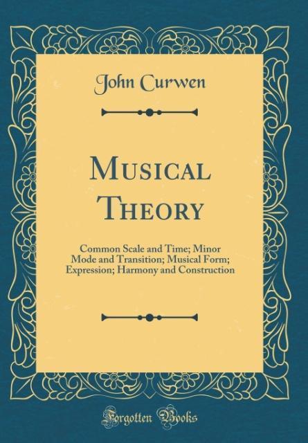 Musical Theory als Buch von John Curwen