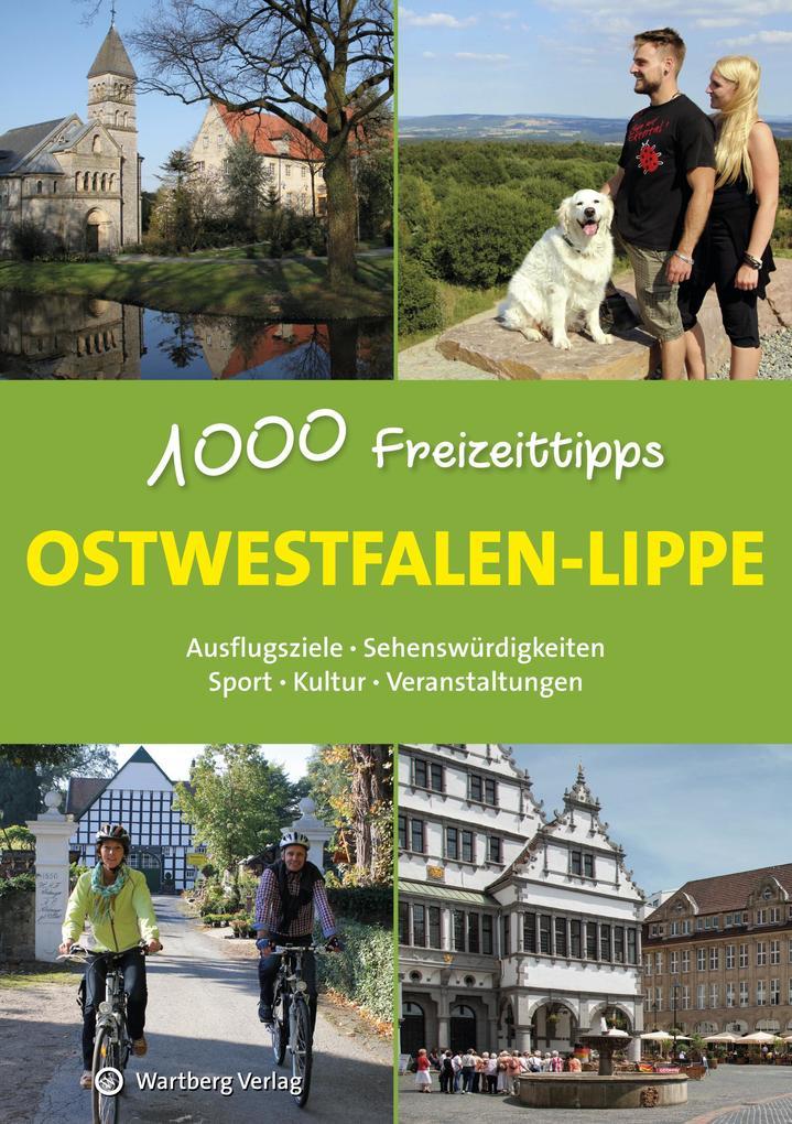 Ostwestfalen-Lippe - 1000 Freizeittipps als Buc...