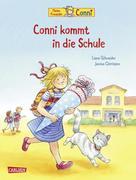 Conni kommt in die Schule (Neuausgabe)