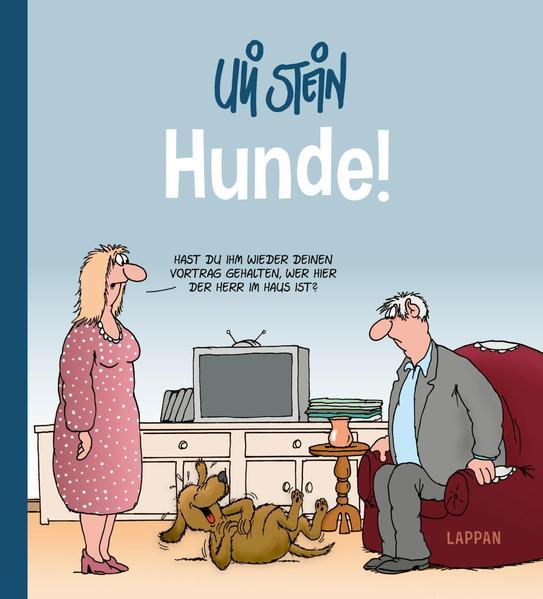 Hunde! als Buch von Uli Stein