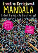 Kreative Kratzkunst: Mandala: Set mit 10 Kratzbildern, Anleitungsbuch und Holzstift