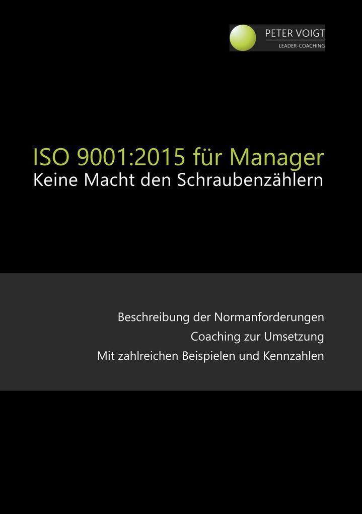 ISO 9001:2015 für Manager als Buch von Peter Voigt