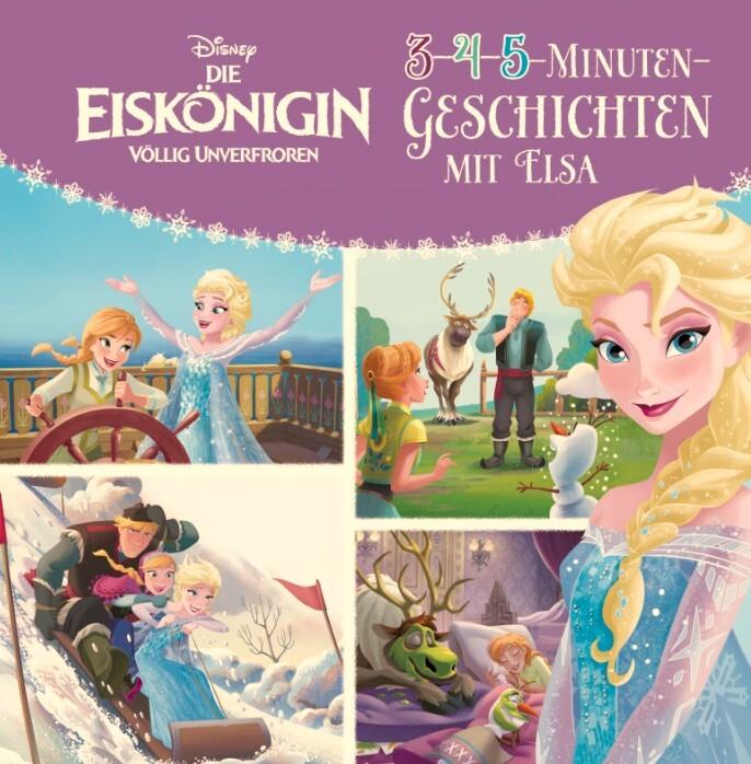 Disney Die Eiskönigin: 3-4-5-Minuten-Geschichten mit Elsa als Buch (gebunden)