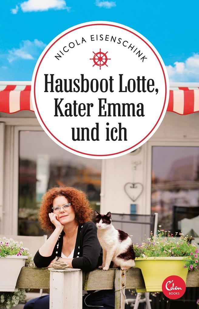 Hausboot Lotte, Kater Emma und ich als Buch von...