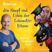 Jim Knopf und Lukas der Lokomotivführer - Die ungekürzte Lesung