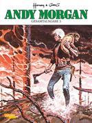 Andy Morgan Gesamtausgabe 3