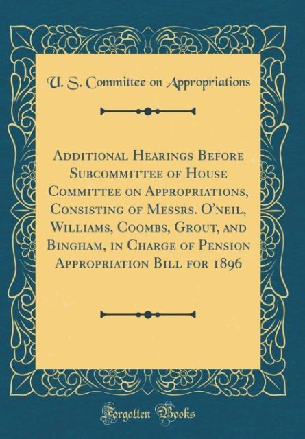 Additional Hearings Before Subcommittee of Hous...