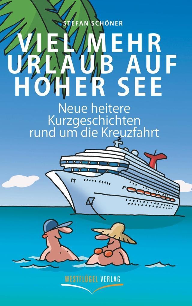 Viel mehr Urlaub auf hoher See als eBook Downlo...