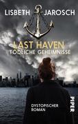 Last Haven - Tödliche Geheimnisse