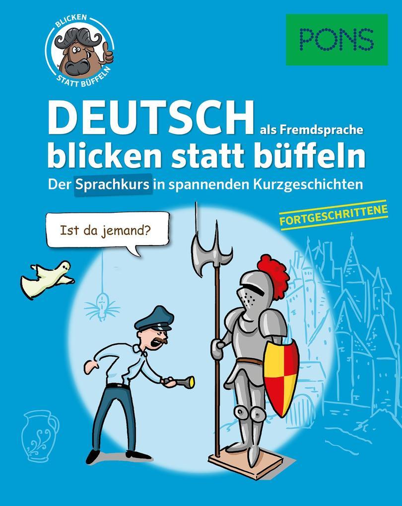 PONS Deutsch als Fremdsprache blicken statt büf...