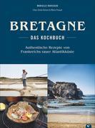 Bretagne - Das Kochbuch