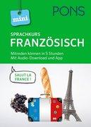 PONS Mini-Sprachkurs Französisch. Mit Audio-Download und App