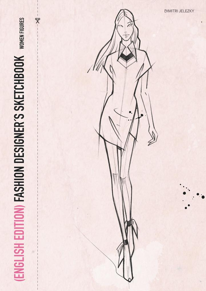 Fashion Designer´s Scetchbook - women figures (...