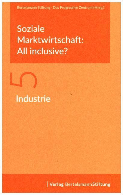 Soziale Marktwirtschaft: All inclusive? Band 5:...