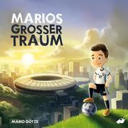 Marios großer Traum