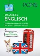 PONS Mini-Sprachkurs Englisch. Mit Audio-Download und App