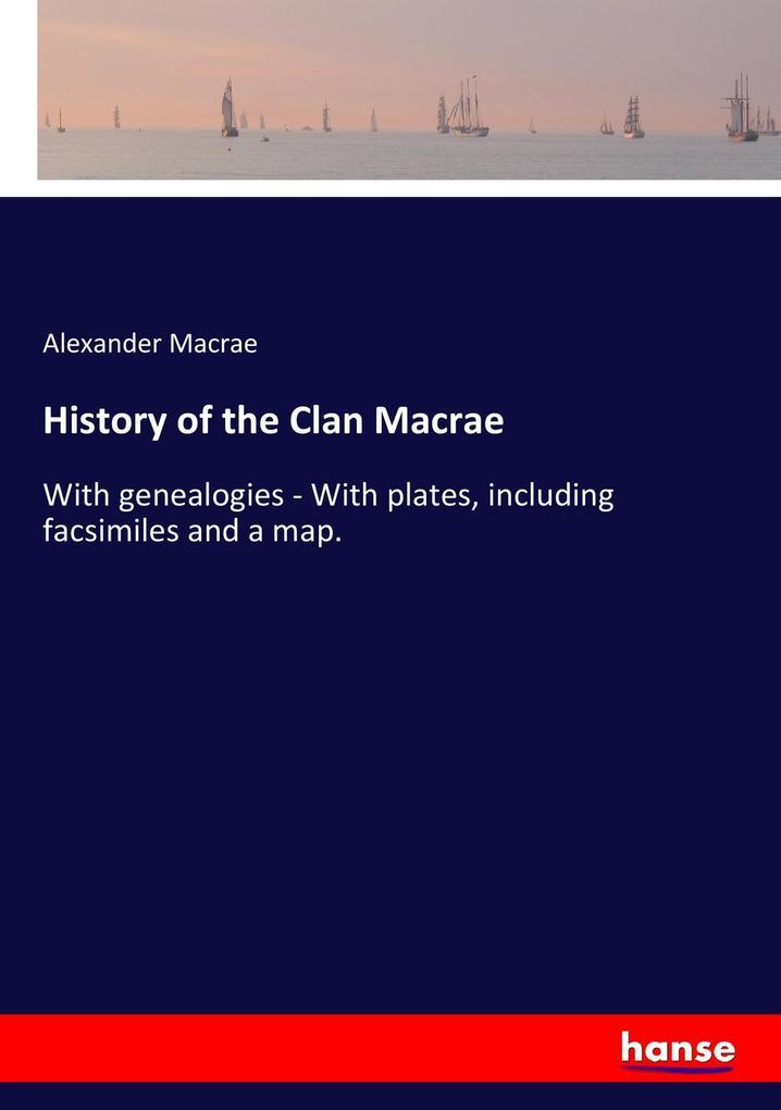 History of the Clan Macrae als Buch von Alexand...