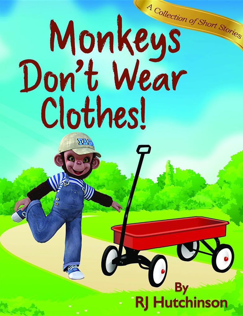 Monkeys Don´t Wear Clothes! als eBook Download ...