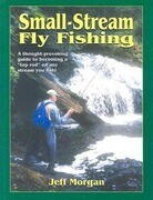 Small-Stream Fly-Fishing